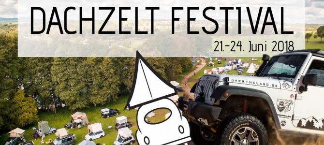 Dachzelt Festival 2018 – WIR kommen!