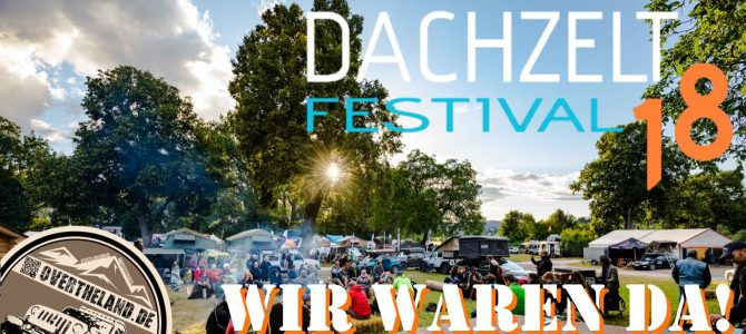 Dachzeltfestival 2018 – 1800 Dachzeltnomaden, der Wahnsinn!