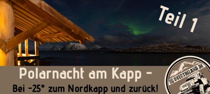 Polarnacht am Kapp – Teil 1
